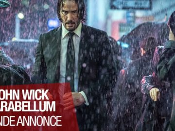 JOHN WICK PARABELLUM (Keanu Reeves) – Bande annonce VOST