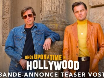 Once Upon A Time… In Hollywood – Bande-annonce Teaser VOST