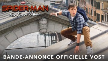 Spider-Man : Far From Home – Bande-annonce 1 – VOST