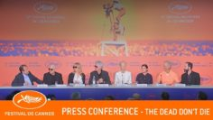 THE DEAD DON'T DIE – Press conference – Cannes 2019 – EV