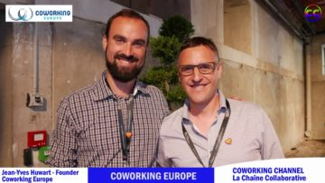 COWORKING CHANNEL présente Jean-Yves Huwart – Founder Coworking Europe