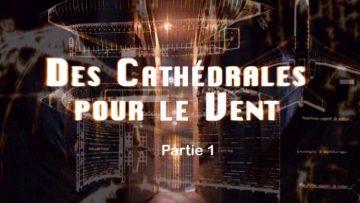 cathedrales-pour-le-vent-partie1