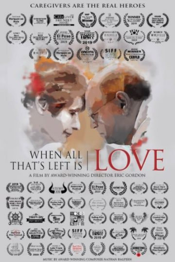 When All That's Left is Love poster