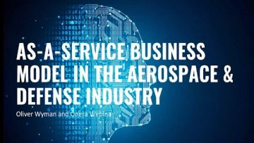 as-a-service-business-model-in-the-aerospace-and-defense-industry-introduction